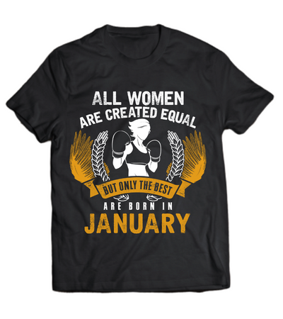 The Best Women are Born in January- yellow