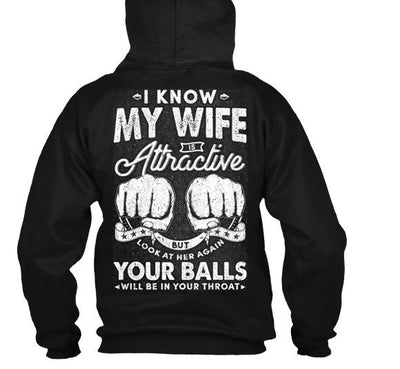 I know my wife is attractive