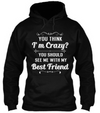 With My Best Friend Hoodie