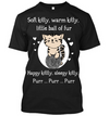 Soft Kitty Tee