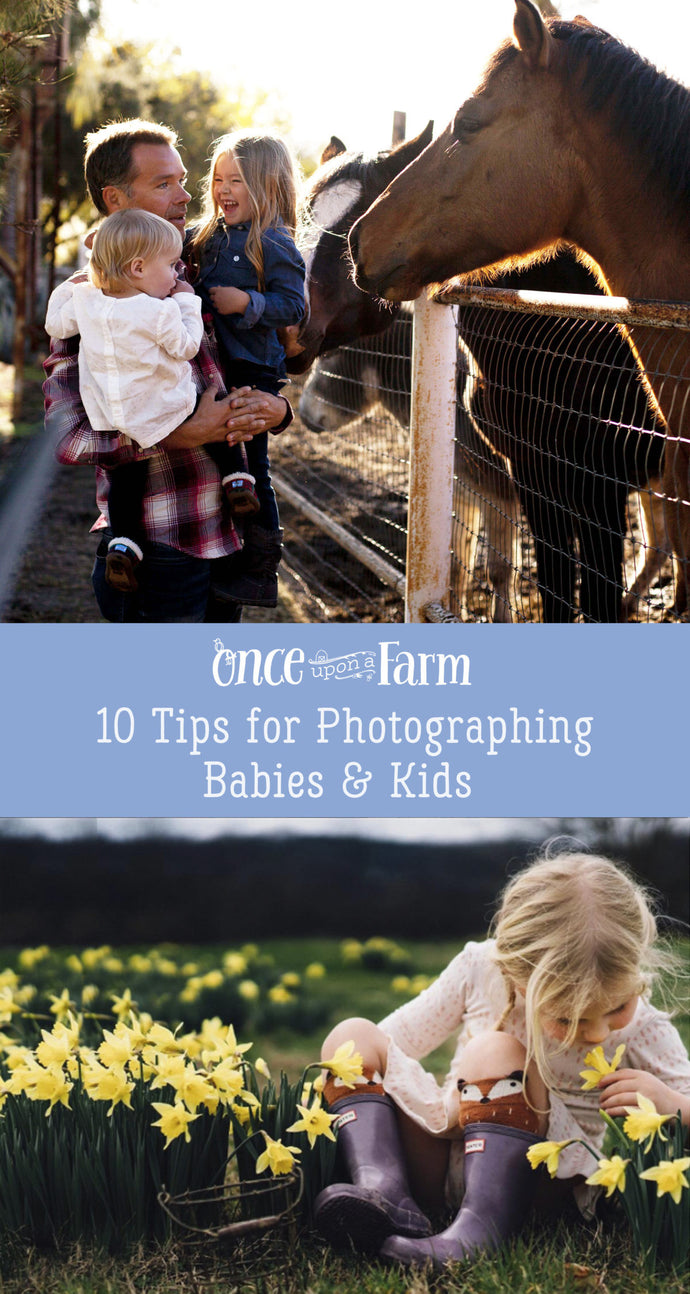 10 Tips for Photographing Babies and Kids this Spring