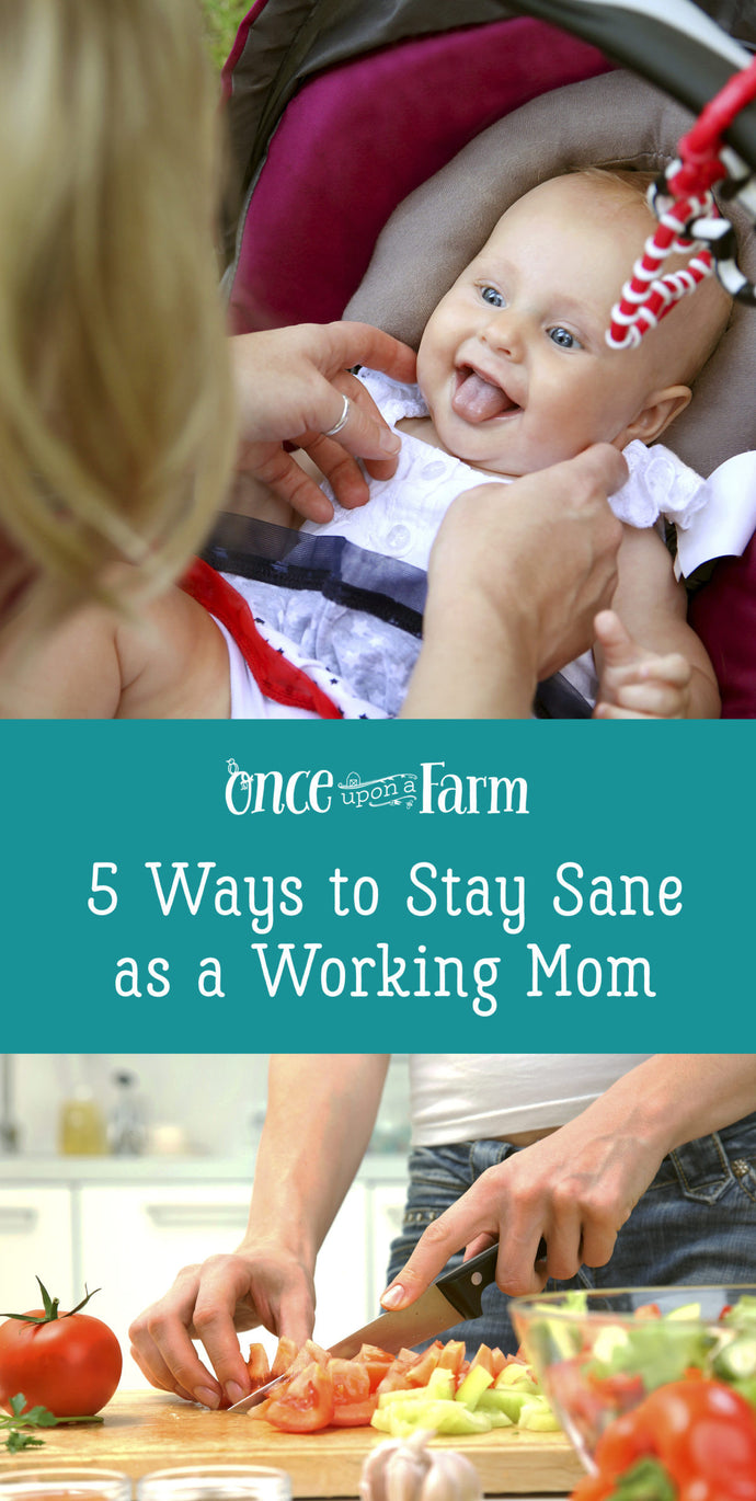5 Ways I Stay Sane as a Working Mom