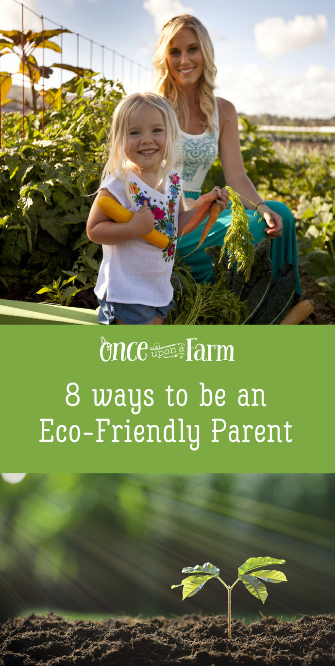 8 Ways to Be an Eco-Friendly Parent