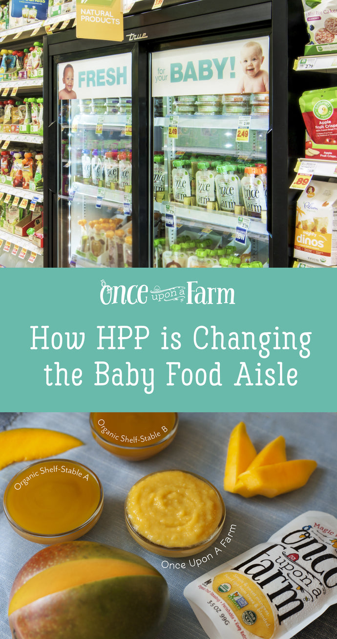 How HPP is Changing the Baby Food Aisle