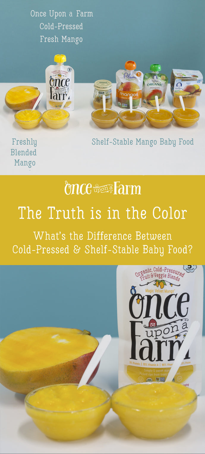 The Truth is in the Color: Cold-Pressed (HPP) Baby Food vs. Shelf-Stable Baby Food