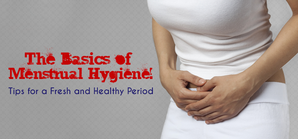 5 MENSTRUAL HYGIENIC TIPS EVERY GIRL SHOULD KNOW