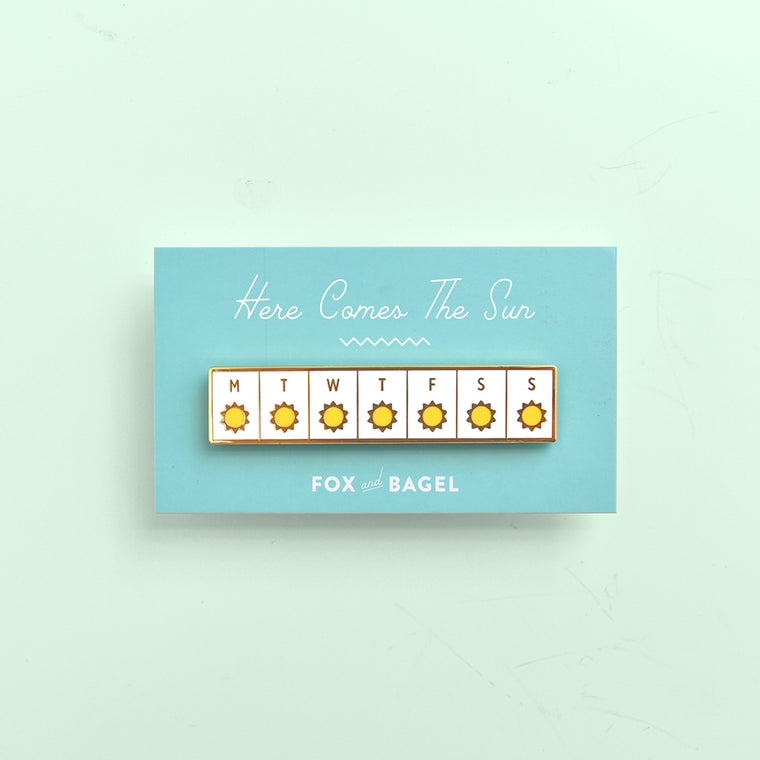 Sunny days ahead. Here comes the sun. Hard enamel pin by Fox & Bagel.