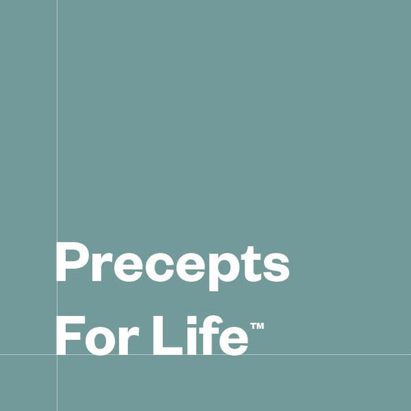 Precepts for Life Series