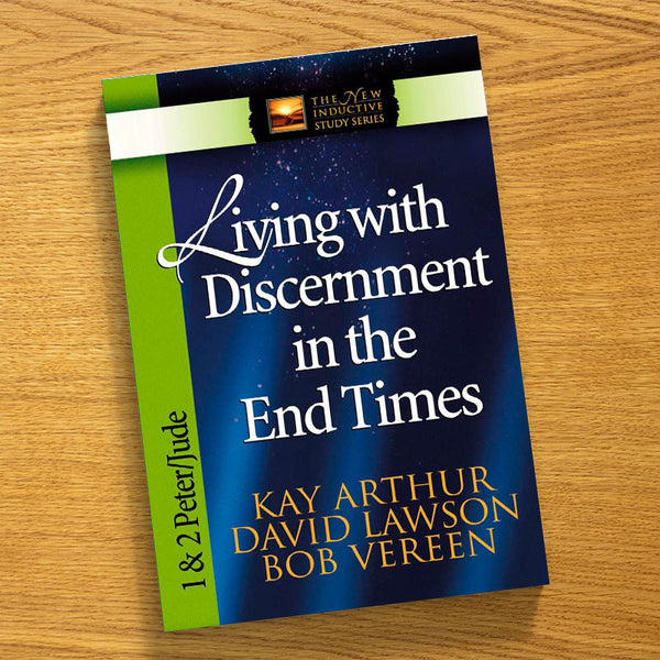 Living with Discernment in the End Times-1 & 2 Peter/Jude-Ni