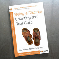 Being A Disciple, Counting The Real Cost (40 Min Study)