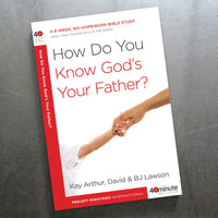 How Do You Know God'S Your Father? (40 Min Study)