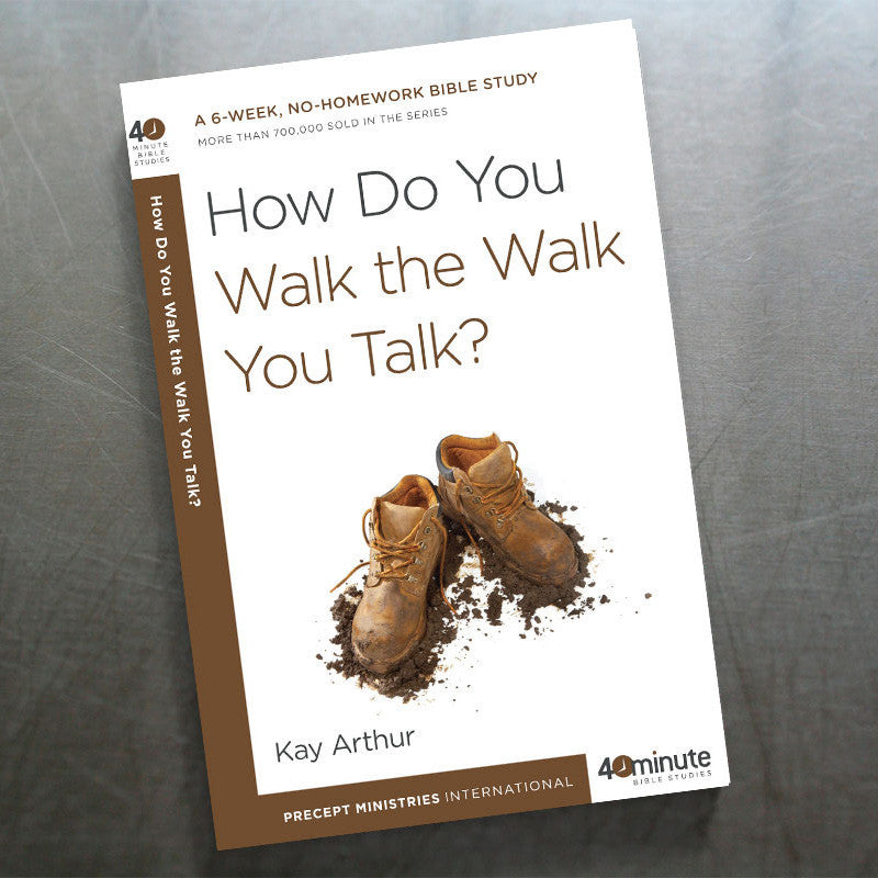 How Do You Walk The Walk You Talk? (40 Min Study)