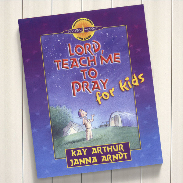 Lord, Teach Me To Pray For Kids-D4Y