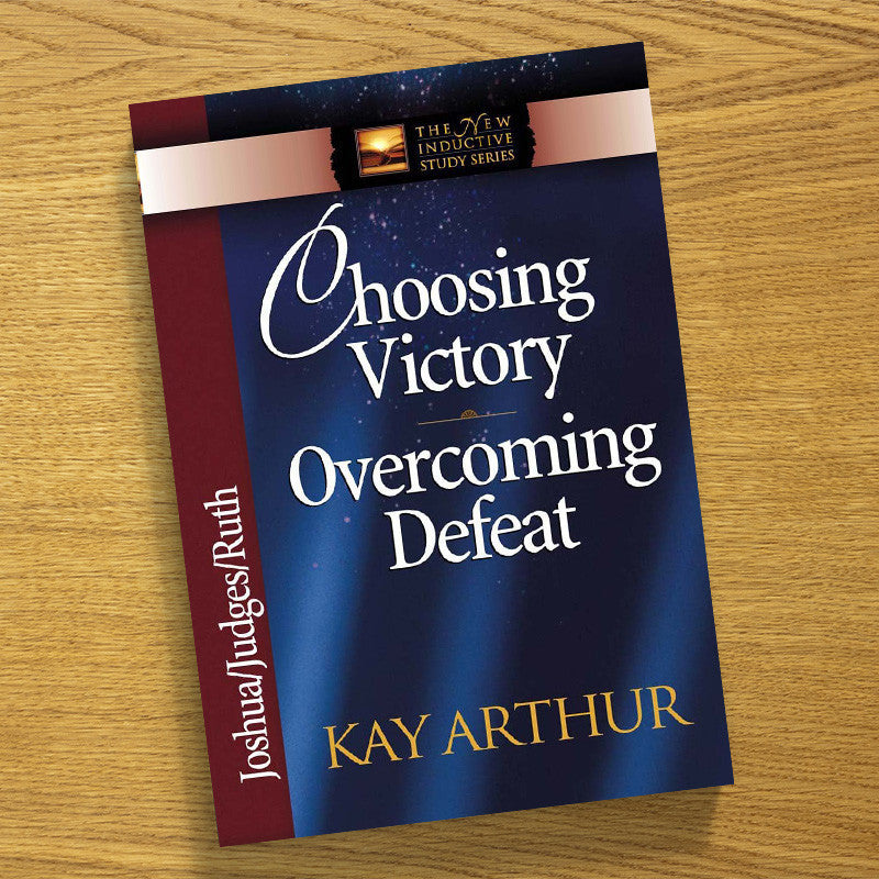 Choosing Victory, Overcoming...-Joshua,Judges,Ruth-Niss