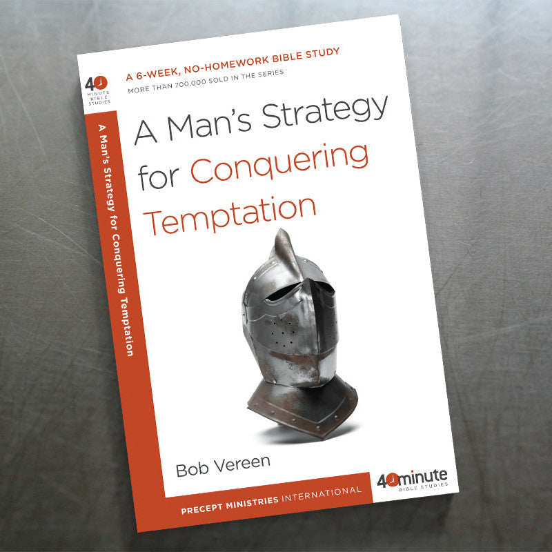 A Man'S Strategy For Conquering Temptation (40 Min Study)