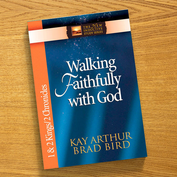 Walking Faithfully With God-1/2 Kings/2 Chron-Niss