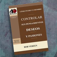 Spanish-How Can A Man Control His Thoughts, Passions, And De