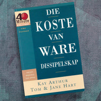 Afrikaans-Being A Disciple:Counting The Real Cost (40 Min St