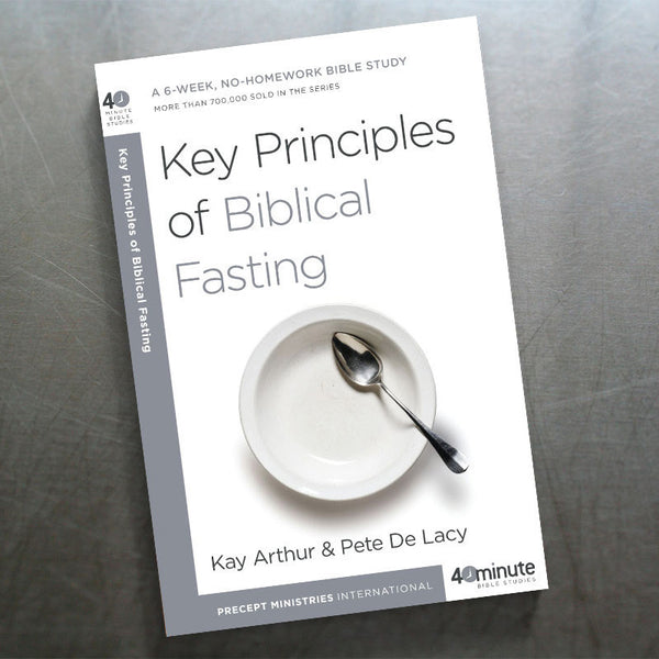 Key Principles Of Biblical Fasting (40 Min Study)