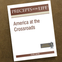 America At The Crossroads-Pdf-Precepts For Life Study Guide-