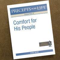 Isaiah Part 2-Precepts For Life Study Guide