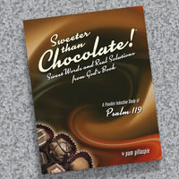 Sweeter Than Chocolate- Psalm 119