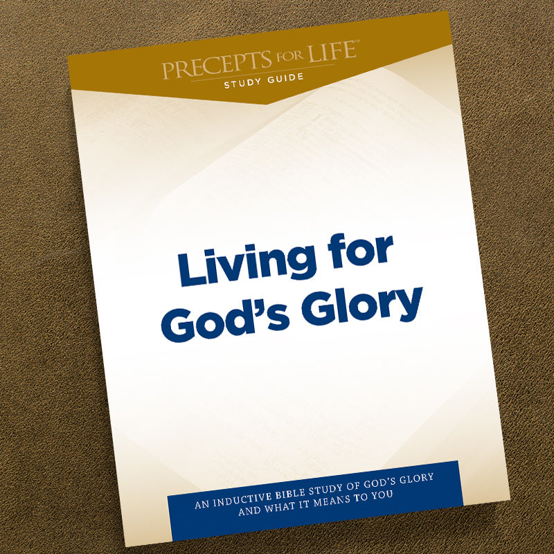 Living For God'S Glory-Pdf-Precepts For Life Study Guide-Dow