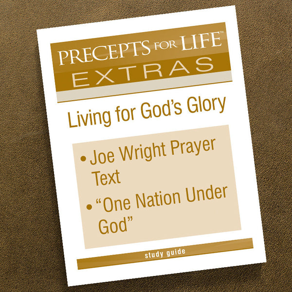 Living For God's Glory-Precepts For Life Study Guide-Extra D