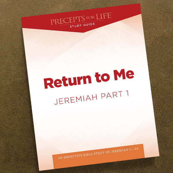 Jeremiah Part 1-Pdf-Precepts For Life Study Guide-Download