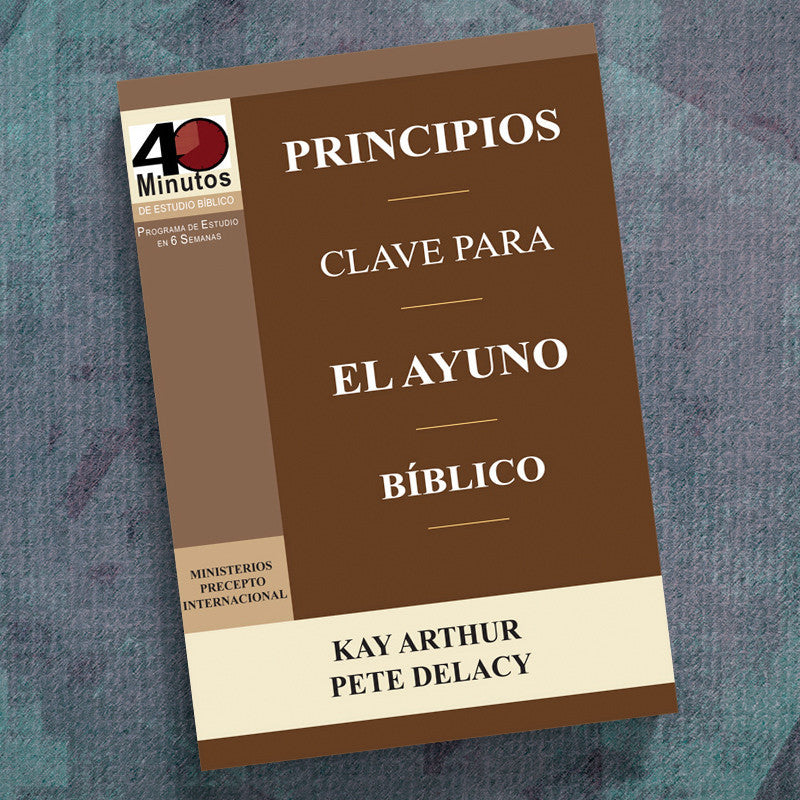 Spanish-Key Principles Of Biblical Fasting (40 Min Study)