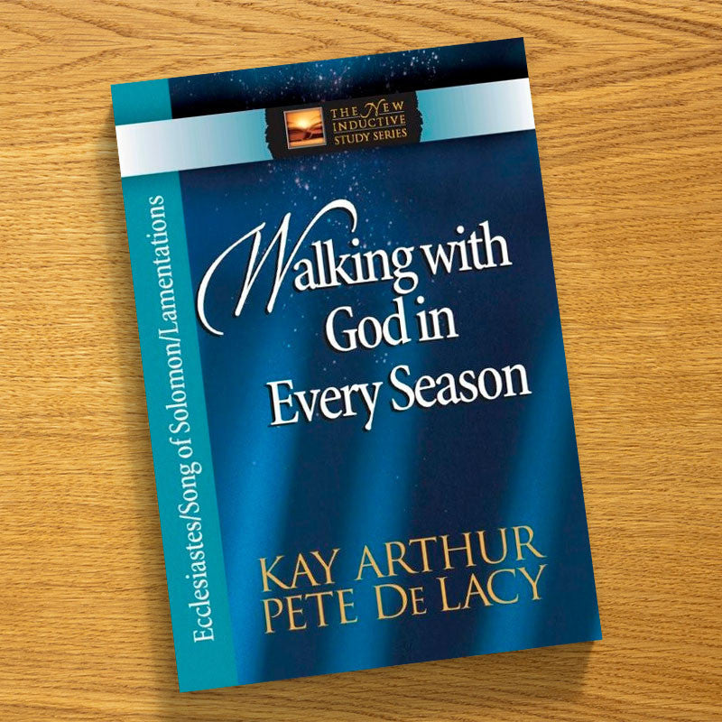 Walking With God In Every Season-Ecclesiastes/Song Of Sol.