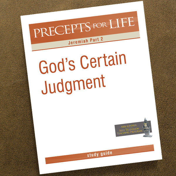 Jeremiah Part 2-Precepts For Life Study Guide