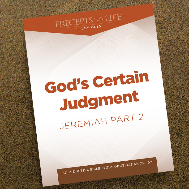 Jeremiah Part 2-Pdf-Precepts For Life Study Guide-Download