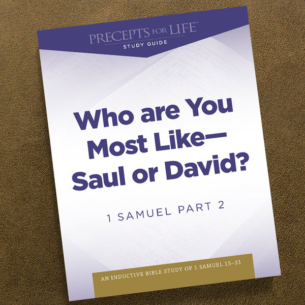 1 Samuel Part 2-Pdf-Precepts For Life Study Guide-Download