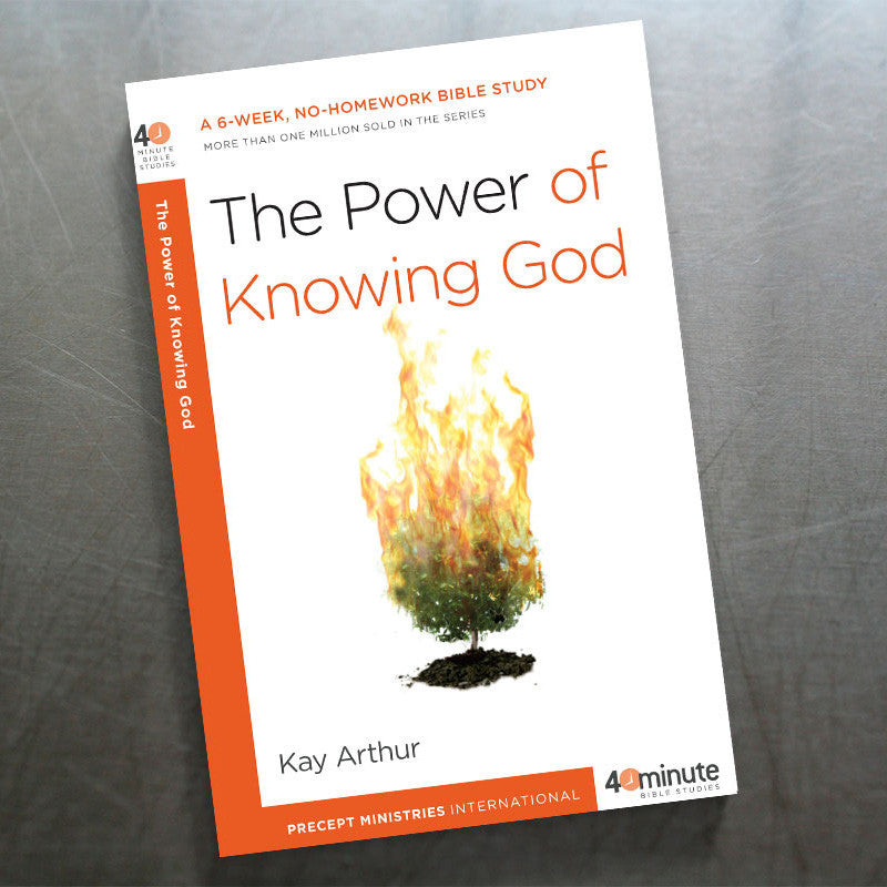 The Power Of Knowing God (40 Min Study)
