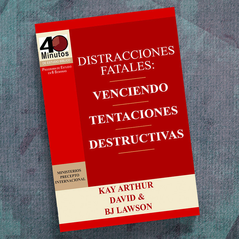Spanish-Fatal Distractions: Conquering Destructive Temptatio