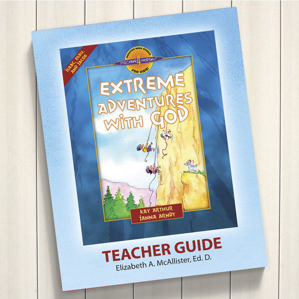 Extreme Adventures With God (Isaac, Esau And Jacob)-D4Y Teac