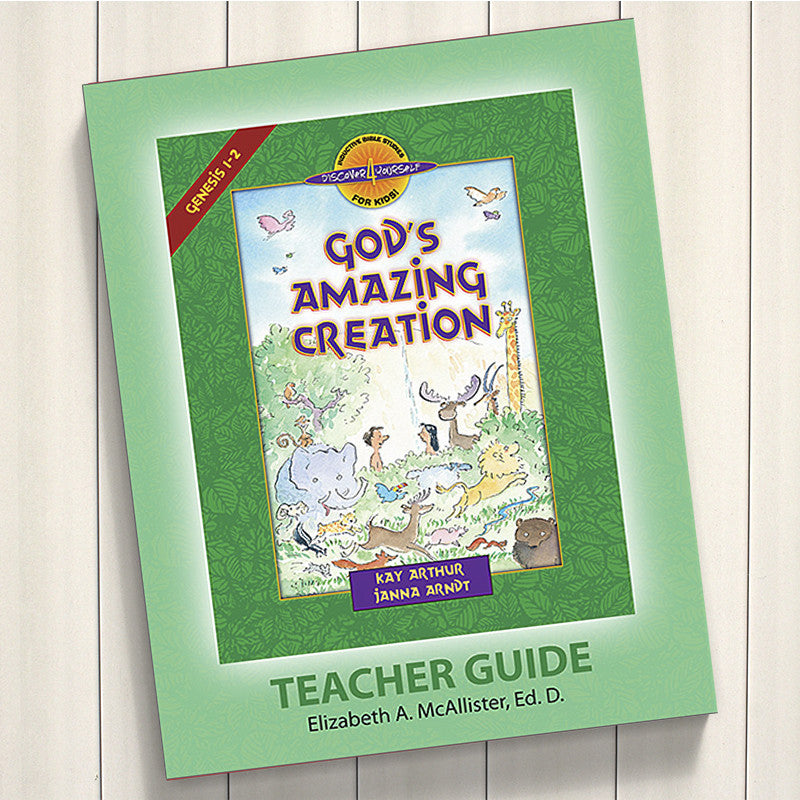 God'S Amazing Creation (Genesis 1-2)-D4Y Teachers Guide