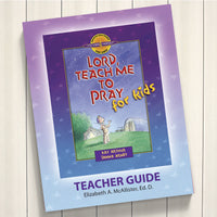 Lord, Teach Me To Pray For Kids-D4Y Teacher'S Guide