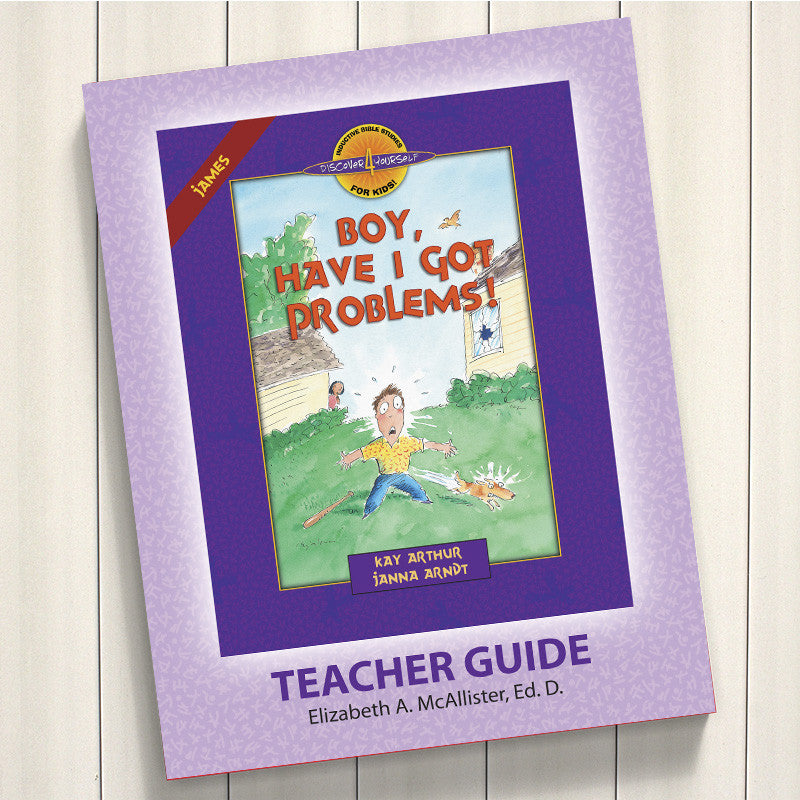 Boy, Have I Got Problems (James)-D4Y Teacher'S Guide