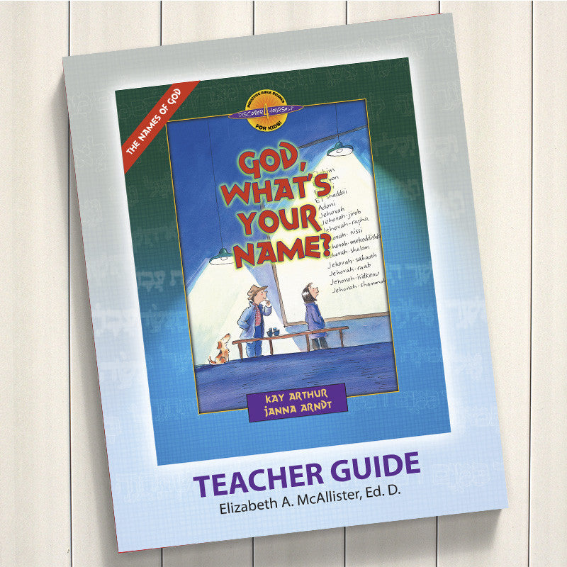 God, What'S Your Name?-D4Y Teacher'S Guide