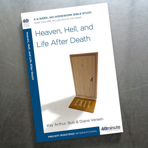 Heaven, Hell, Life After Death(40 Min Study)