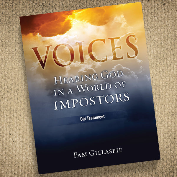 Voices: Hearing God In A World Of Impostors (Old Testament)
