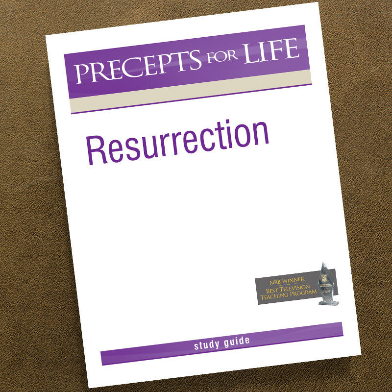 Resurrection-Precepts For Life Study Guide