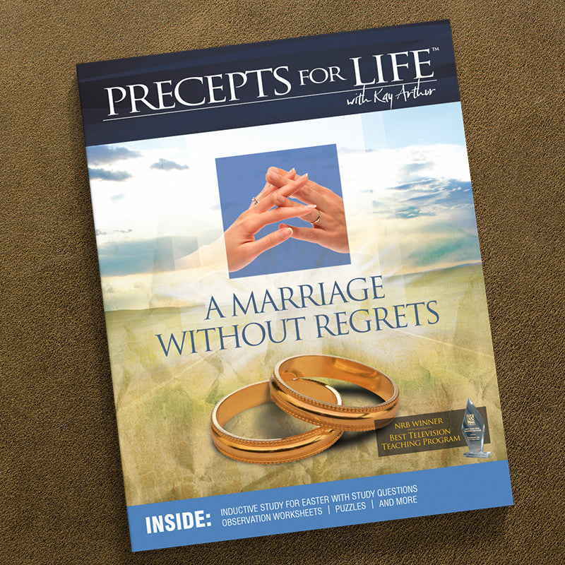 A Marriage Without Regrets-Precepts For Life Study Companion