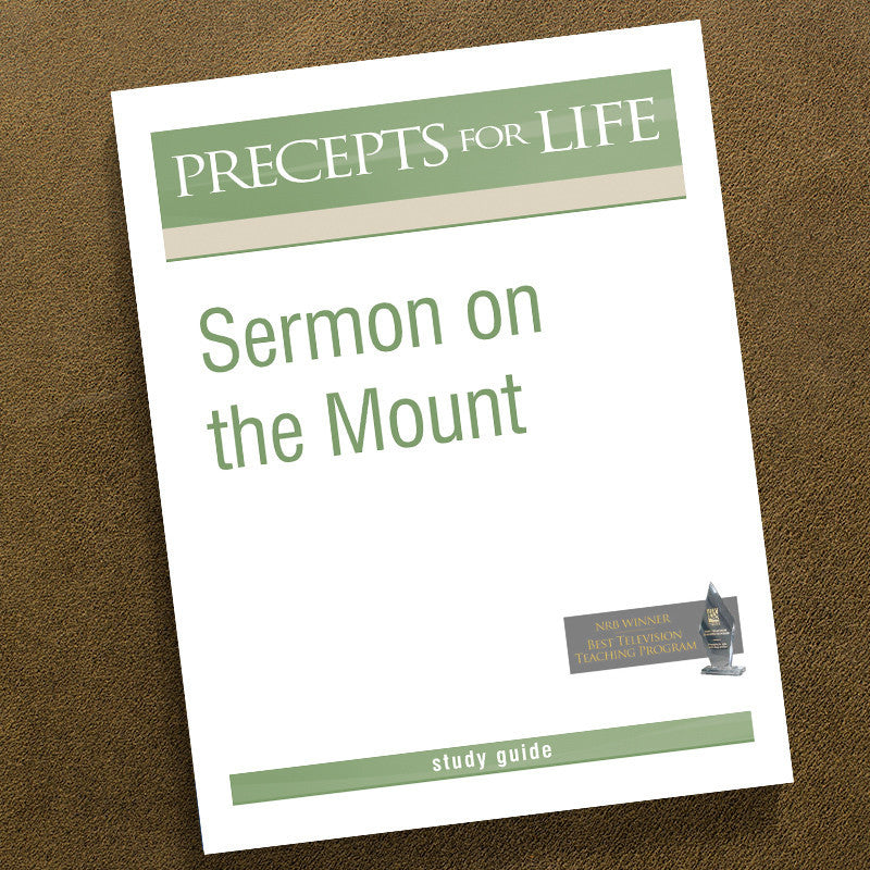 Sermon On The Mount-Precepts For Life Study Guide