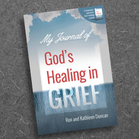 My Journal For God'S Healing In Grief