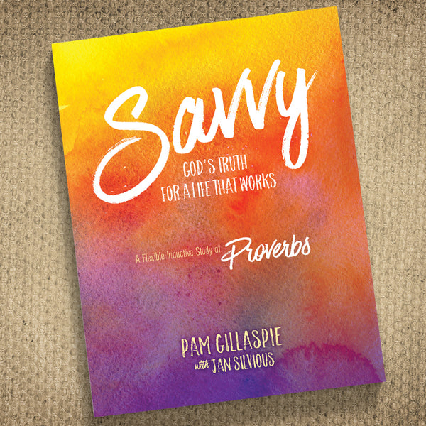 Savvy: God's Truth For a Life That Works
