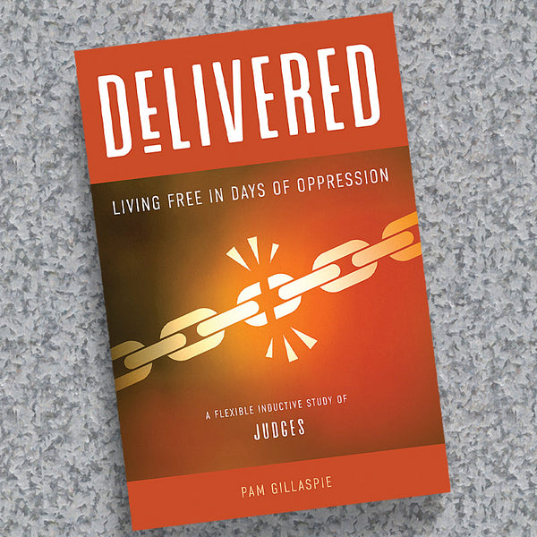Delivered—Living Free in Days Of Oppression