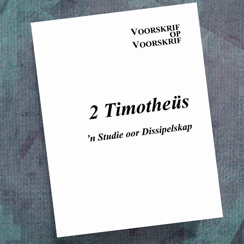 Afrikaans-2 Timothy-Precept Workbook